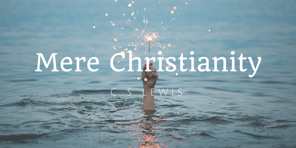mere christianity by c s lewis Summary: cotton candy apologetics – engaging and conversational but shallow the author of the popular chronicles of narnia series as well as several books on apologetics and theology, cs.