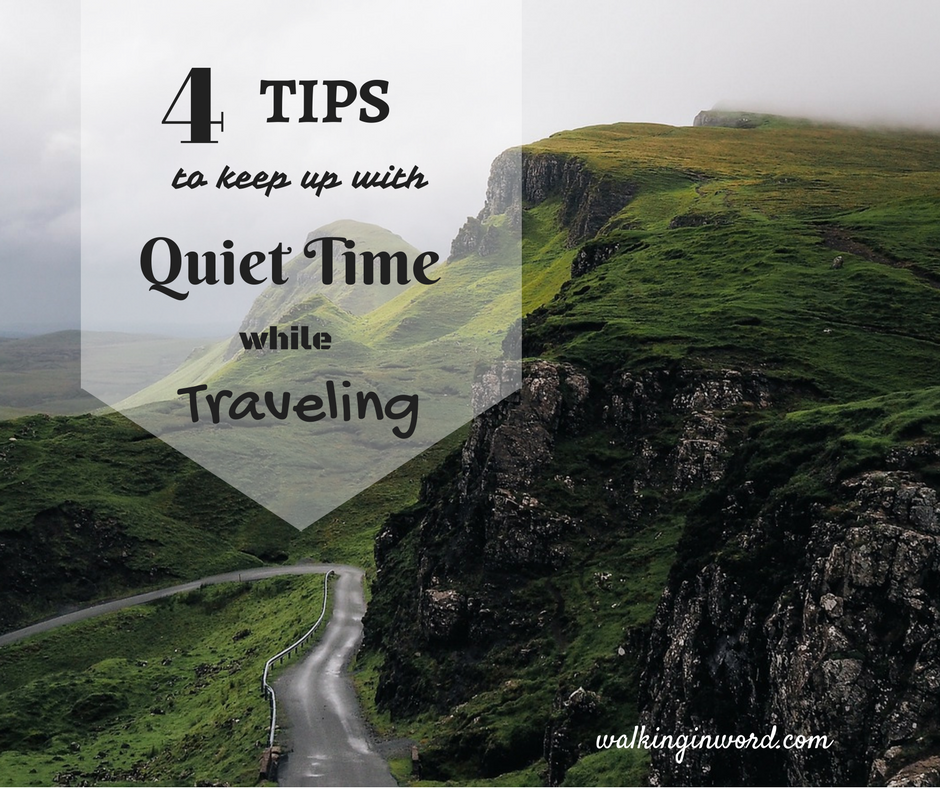 4 Tips to keep up with Quiet time during Vacation
