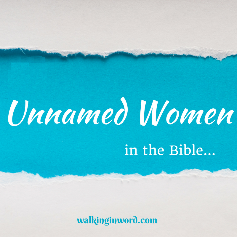 Unnamed Women in the Bible