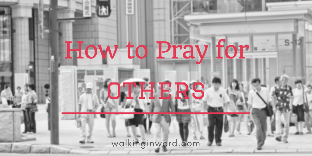 How to pray for others?